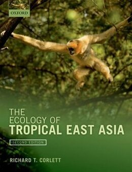 Book The Ecology of Tropical East Asia by Richard T. Corlett