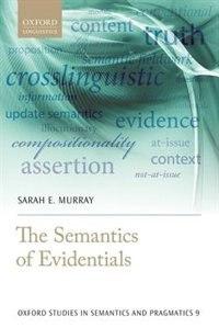 The Semantics of Evidentials