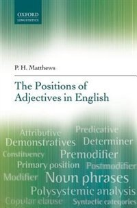 Book The Positions of Adjectives in English by P. H. Matthews