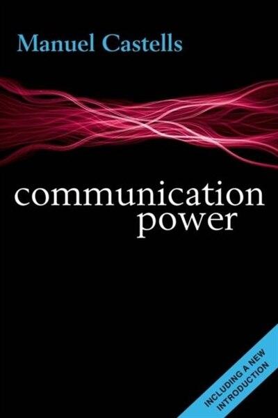 Communication Power by Manuel Castells