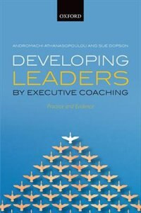 Book Developing Leaders by Executive Coaching: Practice and Evidence by Andromachi Athanasopoulou