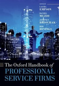 Book The Oxford Handbook of Professional Service Firms by Laura Empson