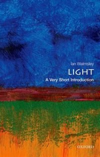 Book Light: A Very Short Introduction by Ian A. Walmsley