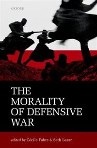 Book The Morality of Defensive War by Cecile Fabre