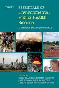 Book Essentials of Environmental Public Health Science: A Handbook for Field Professionals by Naima Bradley