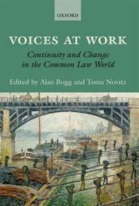 Book Voices at Work: Continuity and Change in the Common Law World by Alan Bogg