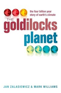 The Goldilocks Planet: The 4 billion year story of Earths climate