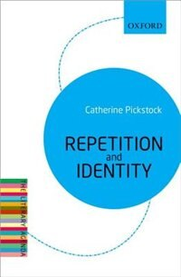 Book Repetition and Identity: The Literary Agenda by Catherine Pickstock