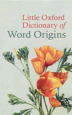 Book Little Oxford Dictionary of Word Origins by Julia Cresswell
