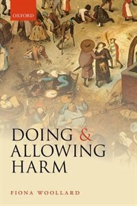 Book Doing and Allowing Harm by Fiona Woollard