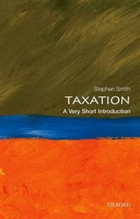 Book Taxation: A Very Short Introduction by Stephen Smith