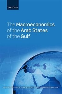 Book The Macroeconomics of the Arab States of the Gulf by Raphael A. Espinoza