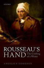 Rousseaus Hand: The Crafting of a Writer