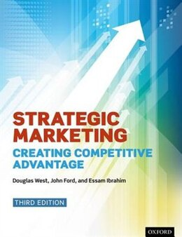 Book Strategic Marketing: Creating Competitive Advantage by Douglas West