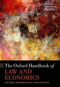 Book The Oxford Handbook of Law and Economics: Volume 1: Methodology and Concepts by Francesco Parisi