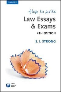 Book How to Write Law Essays and Exams by S. I. Strong
