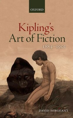 Book Kiplings Art of Fiction 1884-1901 by David Sergeant