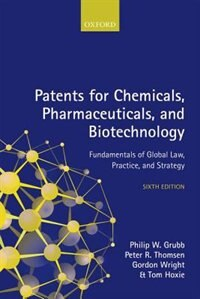 Book Patents for Chemicals, Pharmaceuticals and Biotechnology by Philip W. Grubb