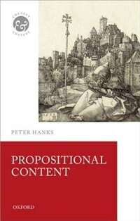 Book Propositional Content by Peter Hanks