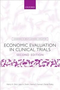 Book Economic Evaluation in Clinical Trials by Henry A. Glick