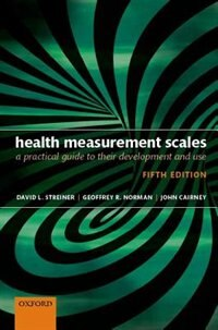 Book Health Measurement Scales: A practical guide to their development and use by David L. Streiner