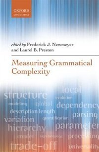 Book Measuring Grammatical Complexity by Frederick J. Newmeyer