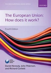 Book The European Union: How does it work? by Daniel Kenealy