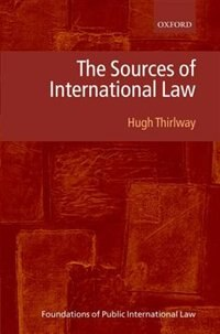 Book The Sources of International Law by Hugh Thirlway