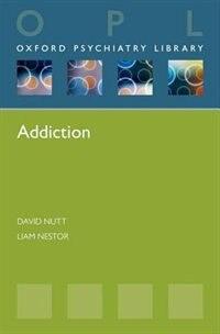 Book Addiction by David Nutt