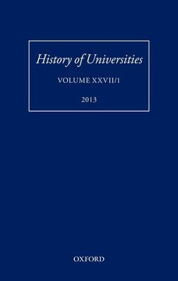 Book History of Universities: Volume XXVII/1 by Mordechai Feingold