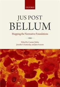 Book Jus Post Bellum by Carsten Stahn