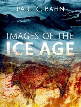 Book Images of the Ice Age by Paul G. Bahn