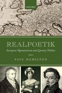 Book Realpoetik: European Romanticism and Literary Politics by Paul Hamilton