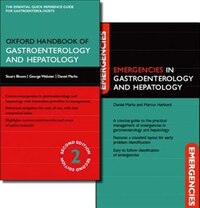 Oxford Handbook of Gastroenterology and Hepatology and Emergencies in Gastroenterology and…