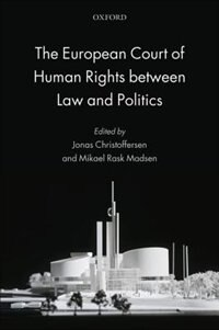 Book The European Court of Human Rights between Law and Politics by Jonas Christoffersen