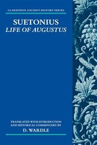 Book Suetonius: Life of Augustus by D. Wardle