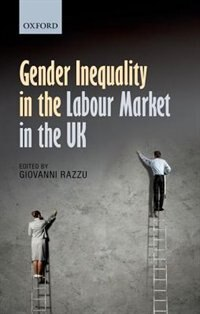 Book Gender Inequality in the Labour Market in the UK by Giovanni Razzu