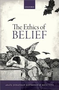 Book The Ethics of Belief by Jonathan Matheson
