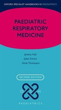 Book Paediatric Respiratory Medicine by Jeremy Hull