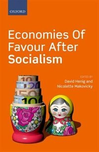 Book Economies of Favour after Socialism by David Henig