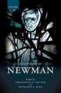 Book Receptions of Newman by Frederick D. Aquino