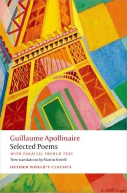 Book Selected Poems: with parallel French text by Guillaume Apollinaire