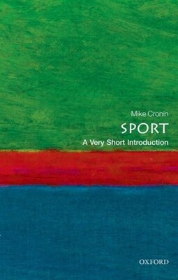 Book Sport: A Very Short Introduction by Mike Cronin