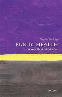 Book Public Health: A Very Short Introduction by Virginia Berridge