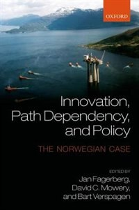 Book Innovation, Path Dependency, and Policy: The Norwegian Case by Jan Fagerberg