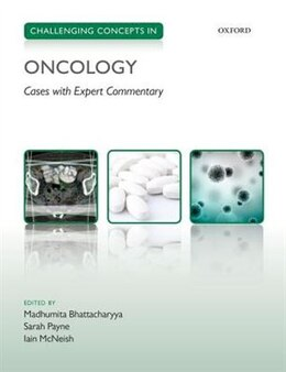 Book Challenging Concepts in Oncology by Madhumita Bhattacharyya
