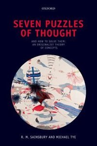 Seven Puzzles of Thought: And How to Solve Them: An Originalist Theory of Concepts