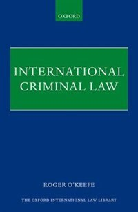 Book International Criminal Law by Roger OKeefe