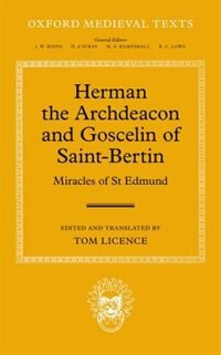 Book Herman the Archdeacon and Goscelin of Saint-Bertin: Miracles of St Edmund by Tom Licence