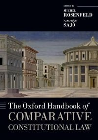 Book The Oxford Handbook of Comparative Constitutional Law by Michel Rosenfeld